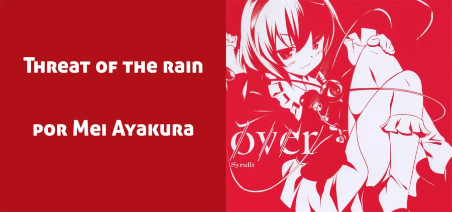 Threat of the rain del album over. Remix de Touhou
