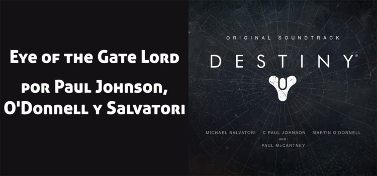 Destiny Original Soundtrack: Donde se encuentra el track Eye of the Gate Lord