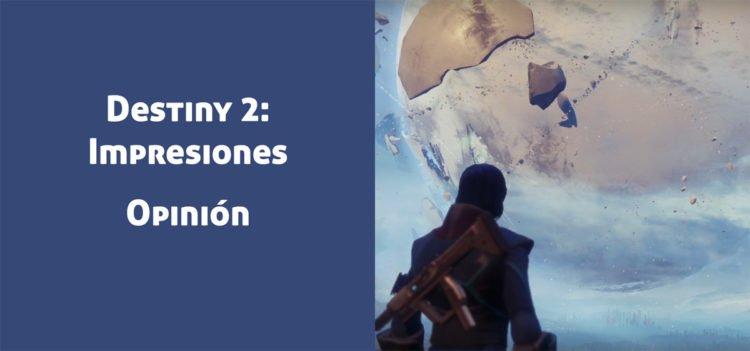 Destiny 2: Impresiones del Juego Completo