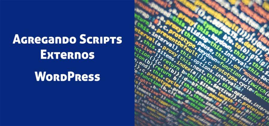 Agregar Scripts externos a WordPress: Guía Práctica con ejemplos de código