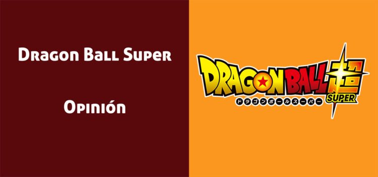 Dragon Ball Super: Opiniones sobre el Anime