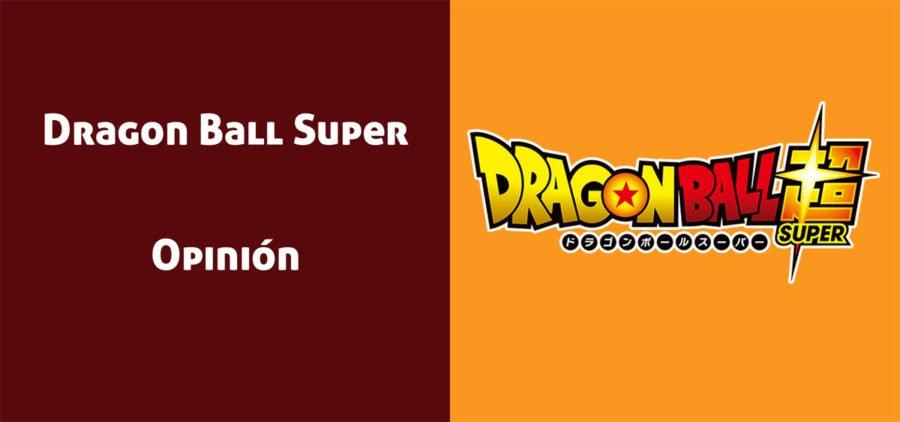 Dragon Ball Super: Opiniones sobre el Anime