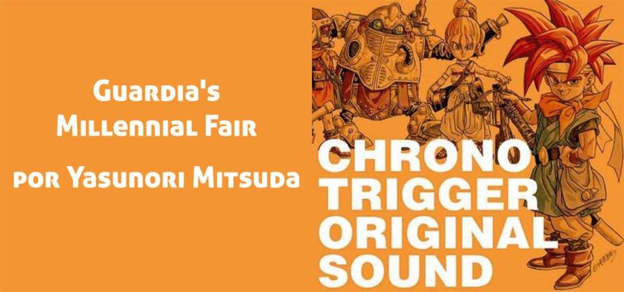 Guardia's Millennial Fair Por Yasunori Mitsuda. Del soundtrack de Chrono Trigger.