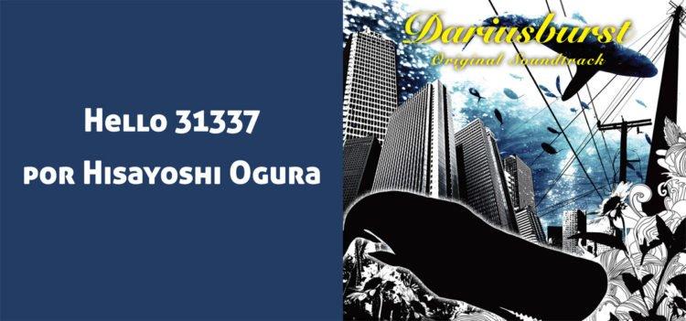 Hello 31337 por Hisayoshi Ogura (Dariusburst)