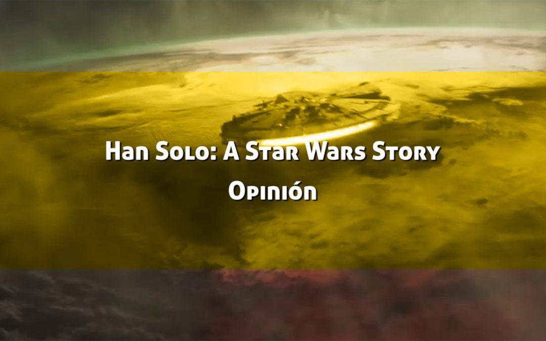 Han Solo: Opinión de la Película