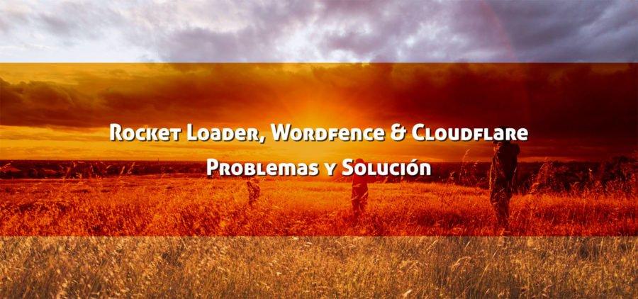 Rocket Loader de Cloudflare: El servicio sobrecarga el servidor cuando tienes instalado WordFence.