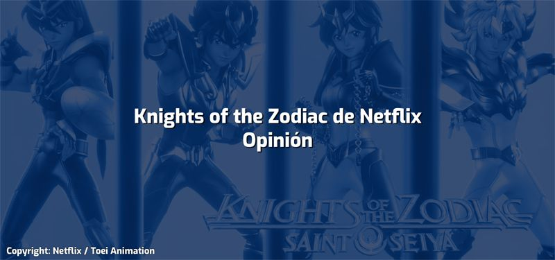 ¿Knights of the Zodiac de Netflix apesta? [Opinión]