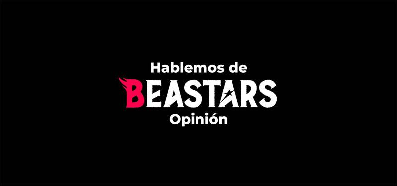 Hablemos de Beastars [Opinión]